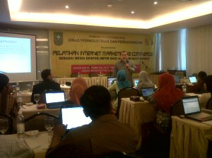 Pelatihan Internet Marketing Disperindag Riau